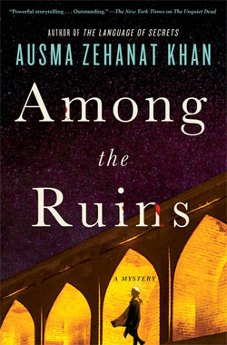 AMONG THE RUINS BY AUSMA KHAN