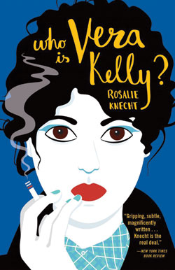 WHO IS VERA KELLY BY ROSALIE KNECHT